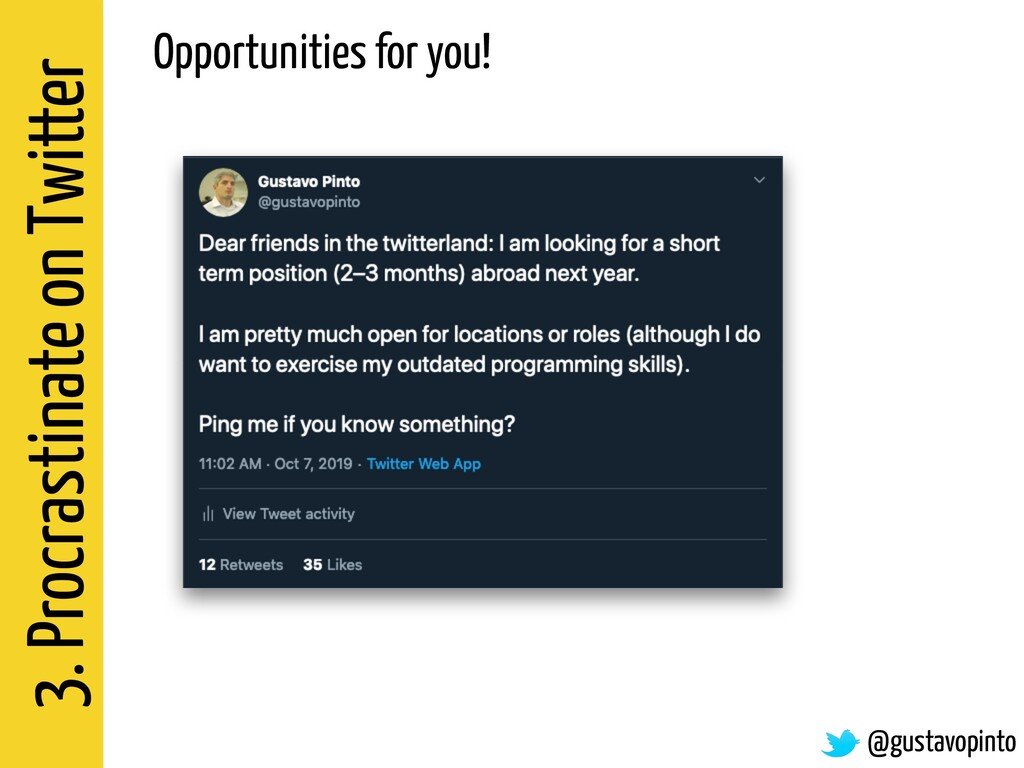 3. Procrastinate on Twitter Opportunities for y...