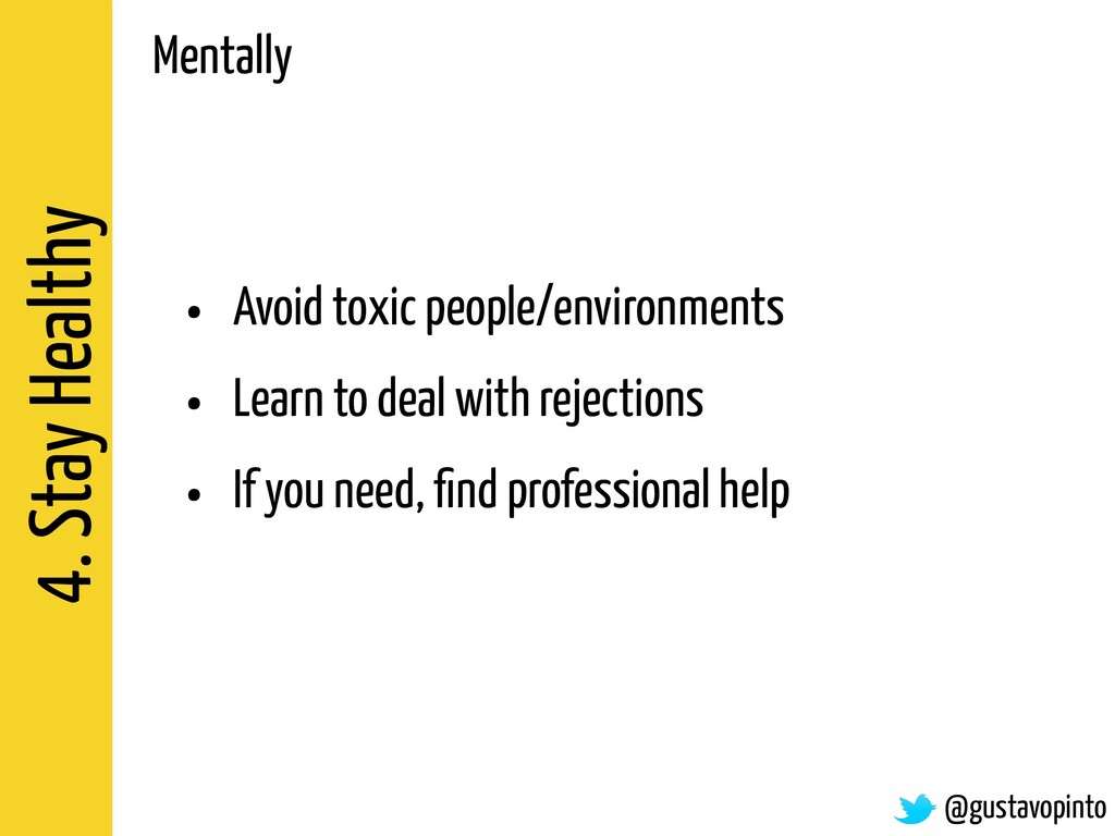 4. Stay Healthy • Avoid toxic people/environmen...