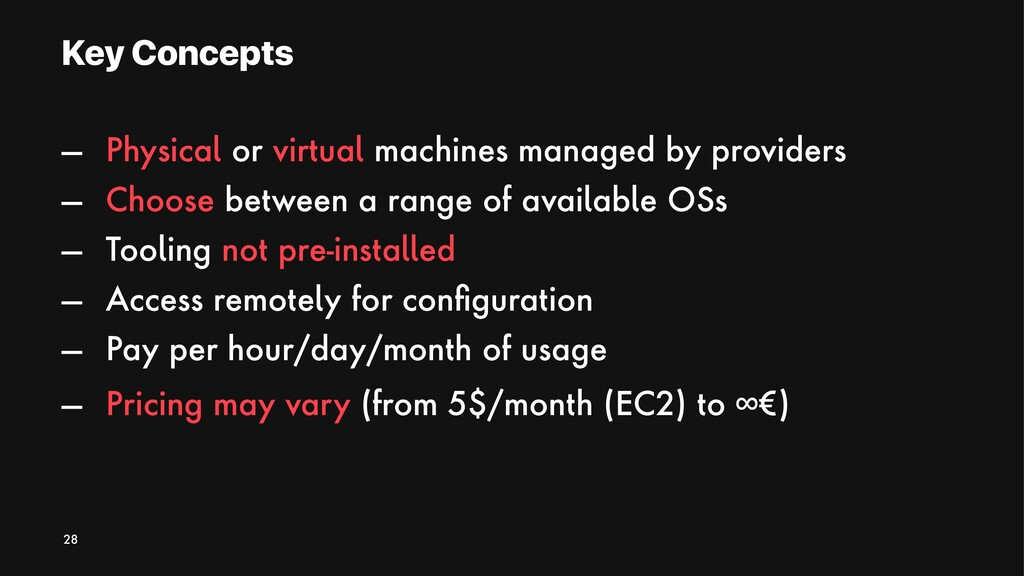 Key Concepts — Physical or virtual machines man...
