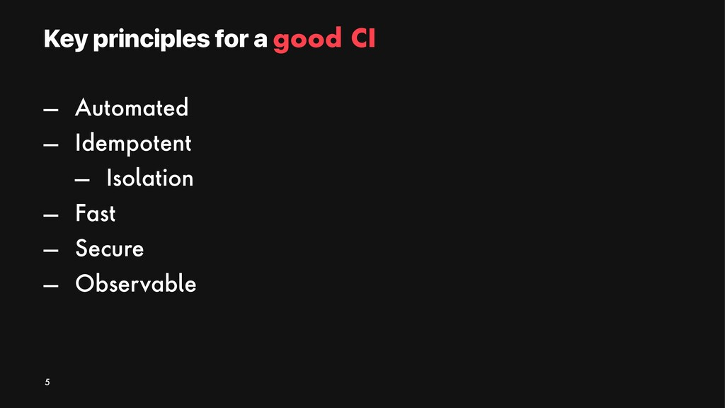 Key principles for a good CI — Automated — Idem...