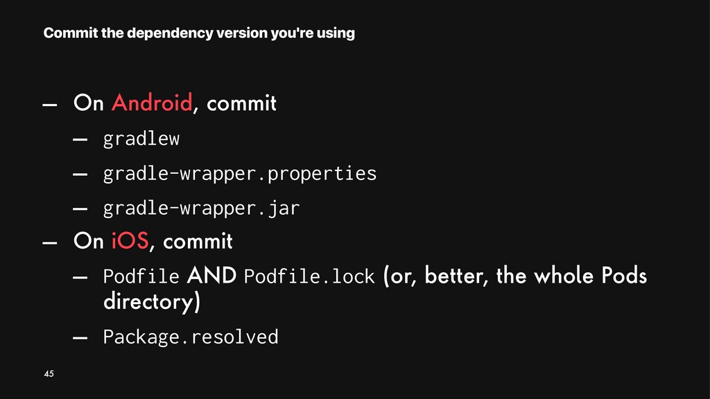 Commit the dependency version you're using — On...