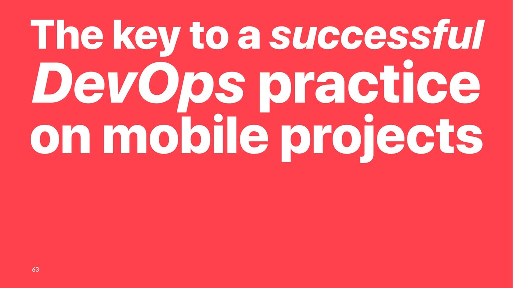 The key to a successful DevOps practice on mobi...