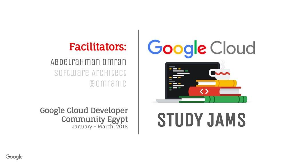 Google Cloud Developer Community Egypt January ...