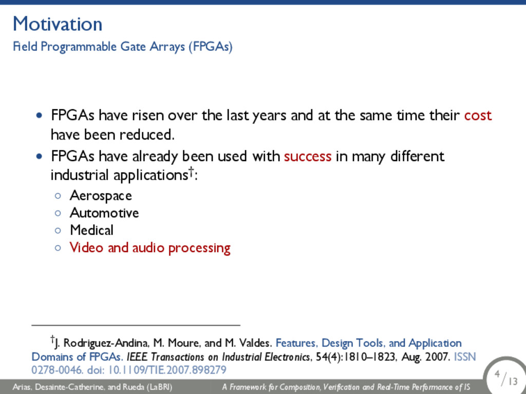 Motivation Field Programmable Gate Arrays (FPGA...