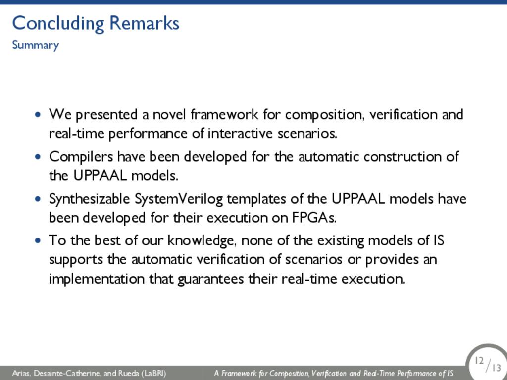Concluding Remarks Summary • We presented a nov...