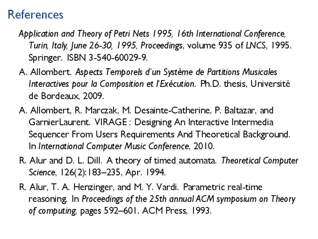 References Application and Theory of Petri Nets...