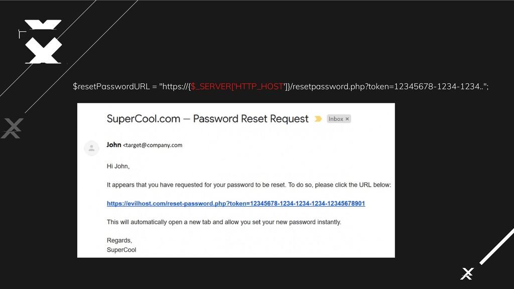 """$resetPasswordURL = """"https://{$_SERVER['HTTP_HO..."""