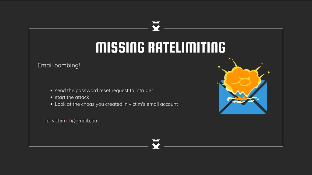MISSING RATELIMITING Email bombing! send the pa...