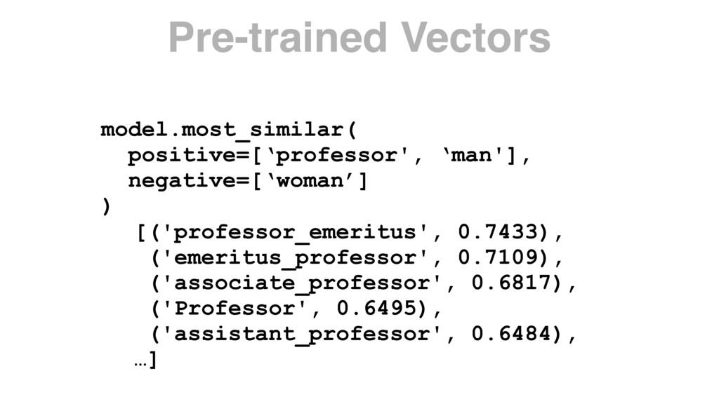 model.most_similar( positive=['professor', 'man...