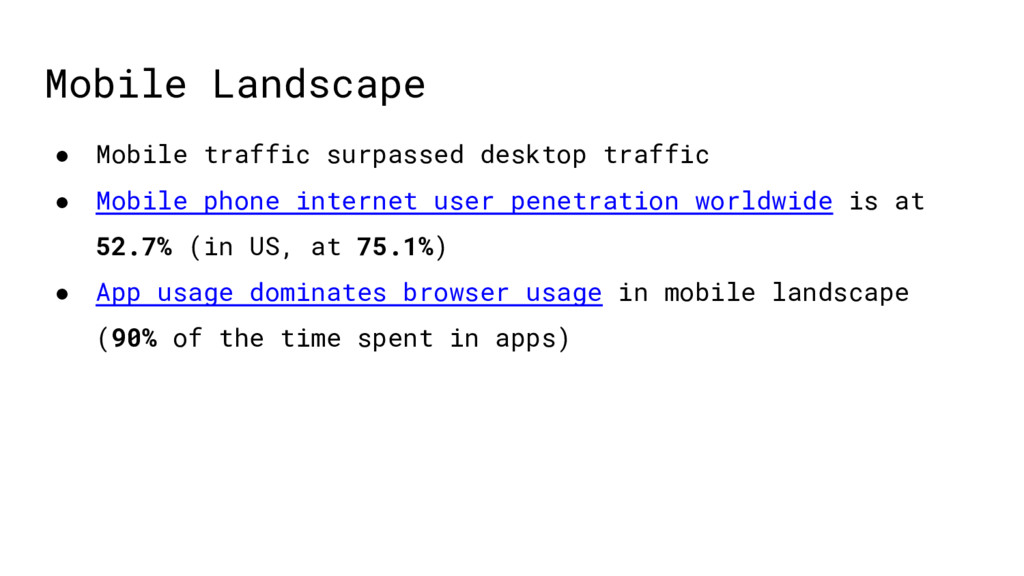 Mobile Landscape ● Mobile traffic surpassed des...