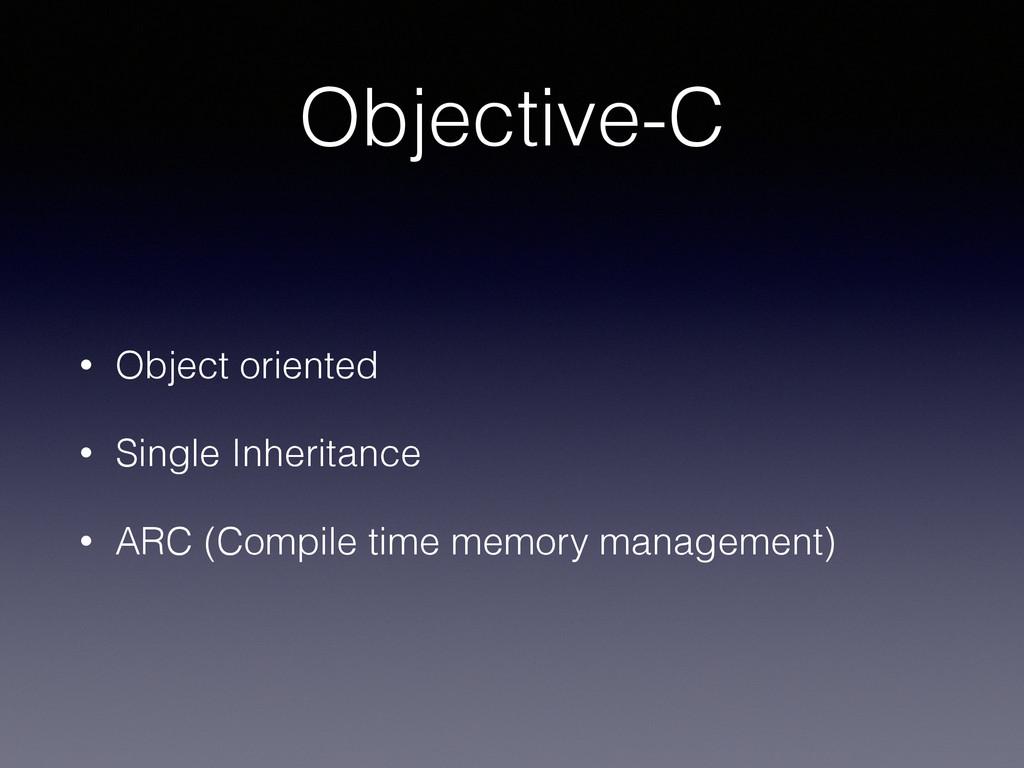 Objective-C • Object oriented • Single Inherita...
