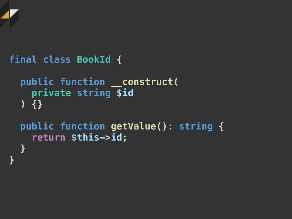final class BookId { public function __construc...