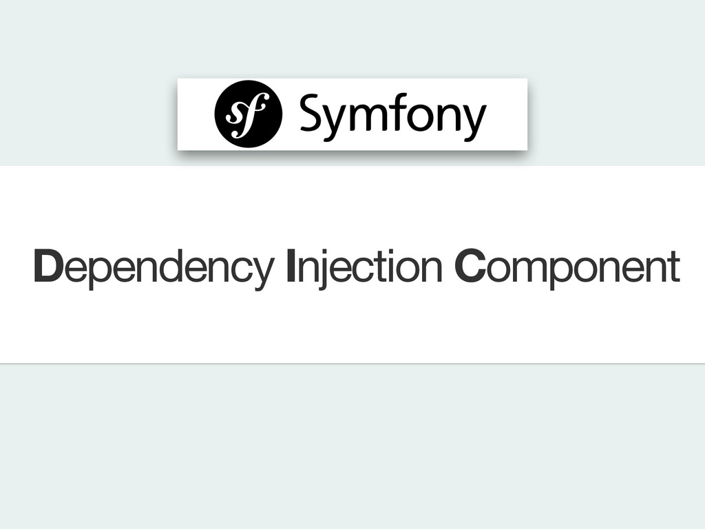 Dependency Injection Component