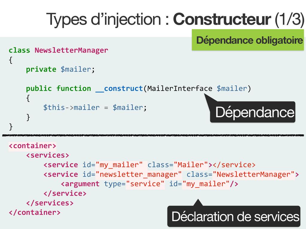 Types d'injection : Constructeur (1/3) class ...
