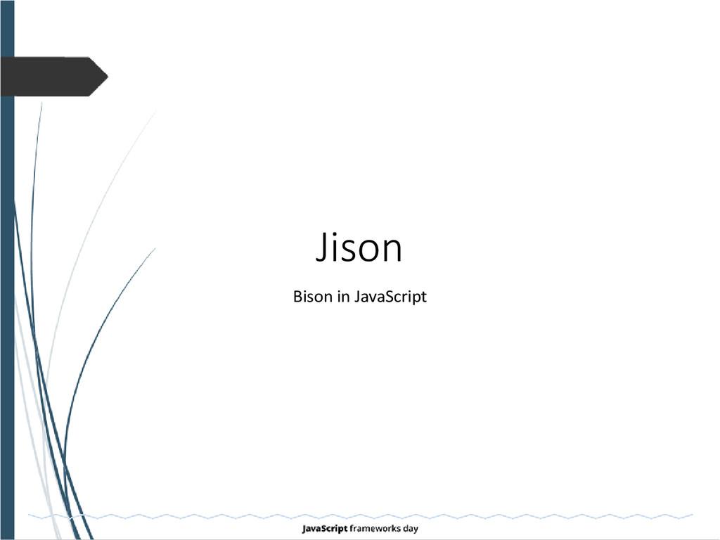 Jison Bison in JavaScript