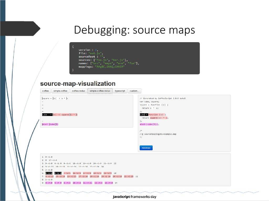 Debugging: source maps