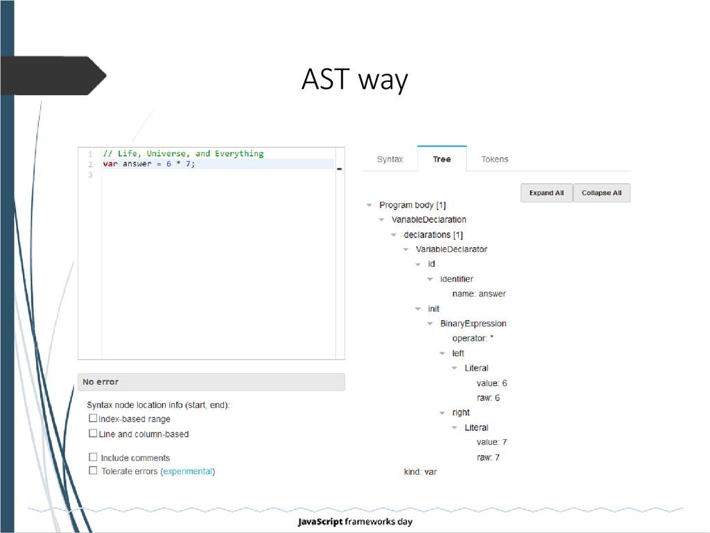 AST way