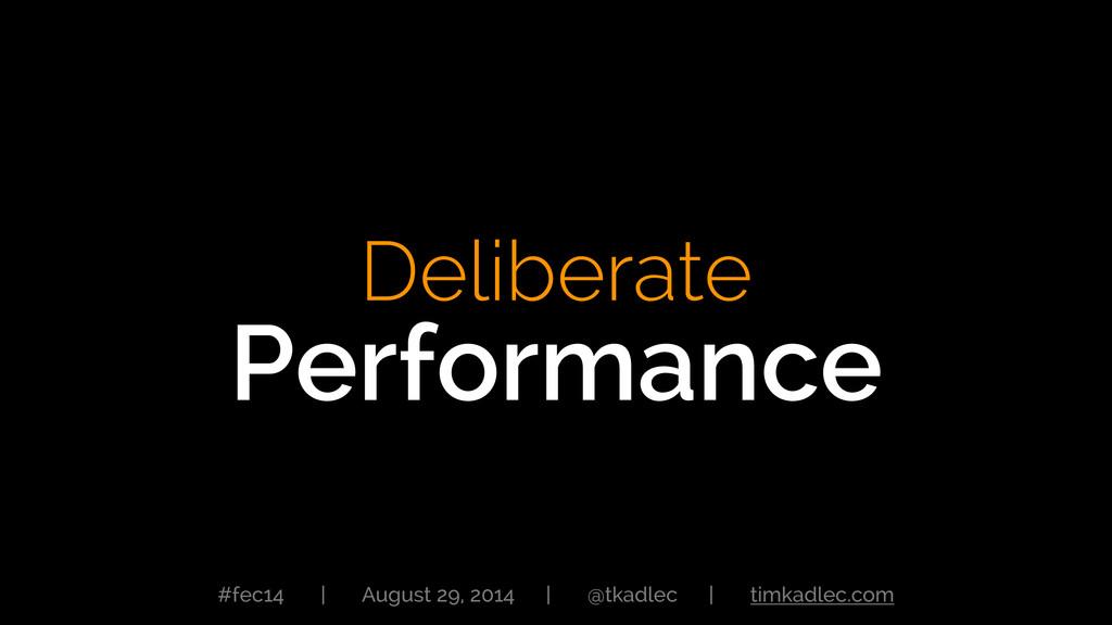 #fec14 | August 29, 2014 | @tkadlec | timkadlec...