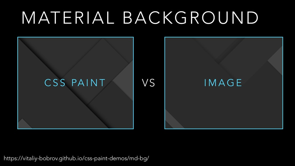 MATERIAL BACKGROUND C S S PA I N T I M A G E VS...