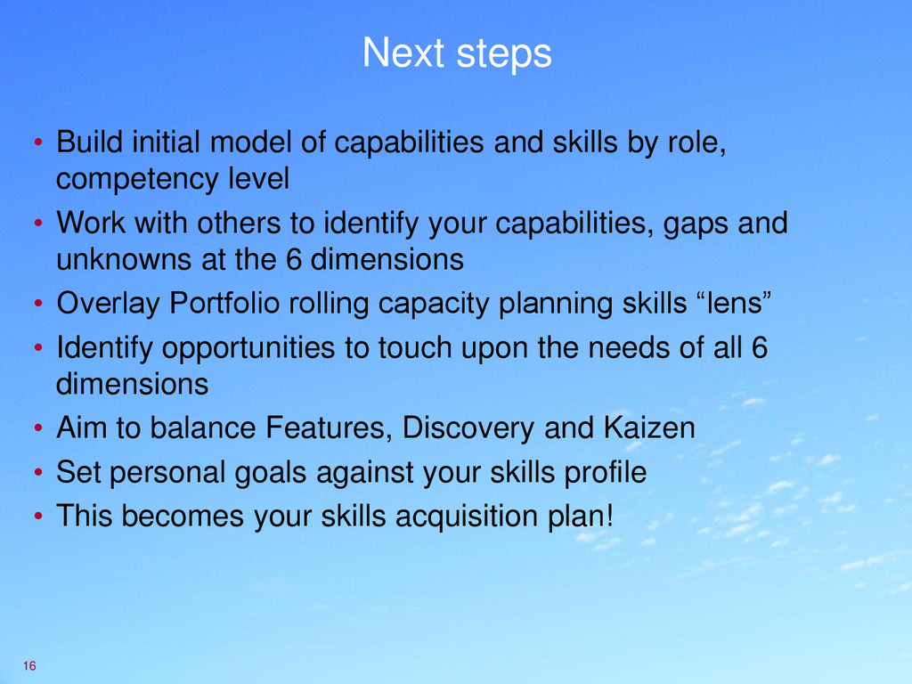 Next steps • Build initial model of capabilitie...