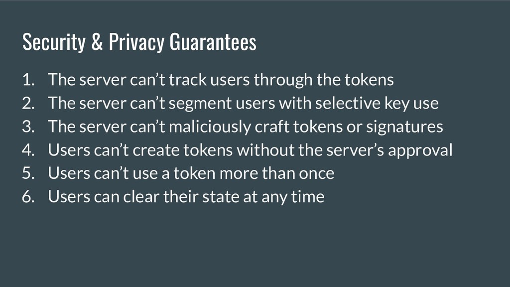 Security & Privacy Guarantees 1. The server can...