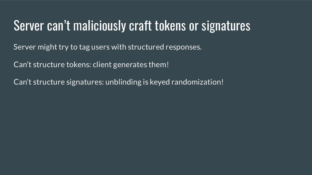 Server can't maliciously craft tokens or signat...