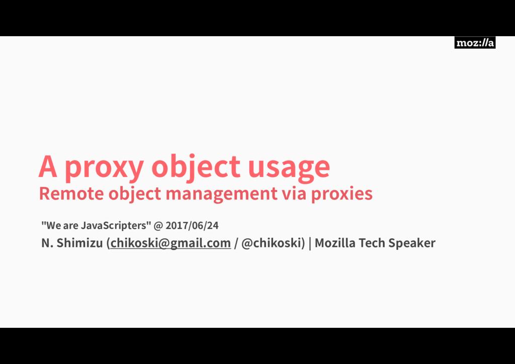 A proxy object usage Remote object management v...