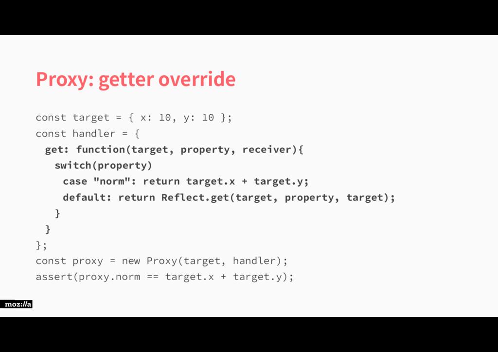 Proxy: getter override DPOTUUBSHFU\Y...