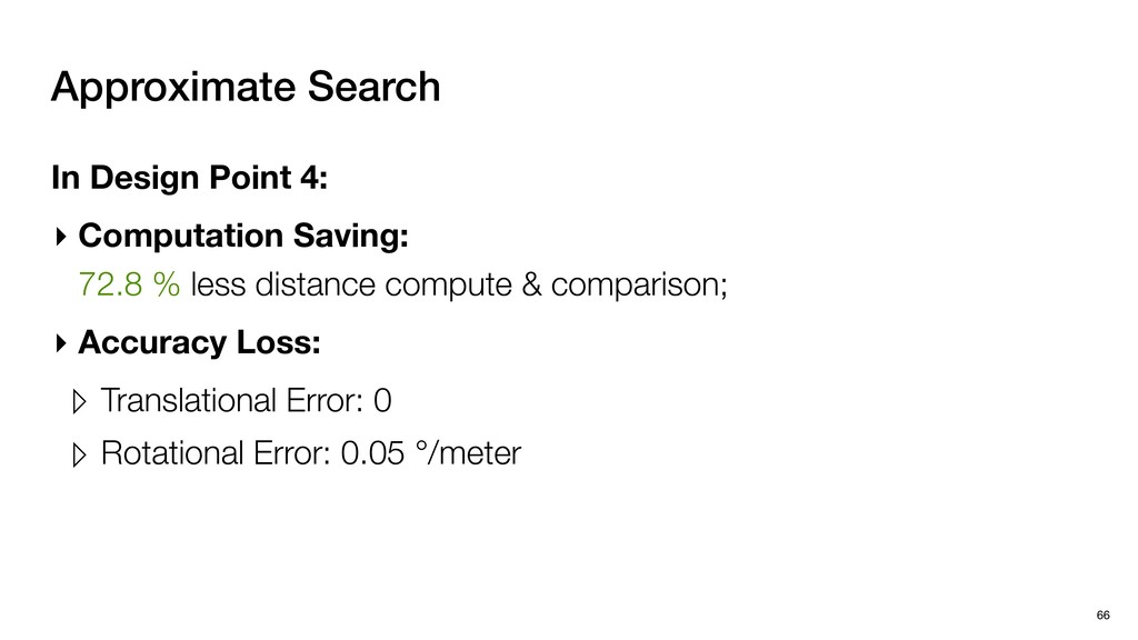 Approximate Search In Design Point 4: ▸ Computa...