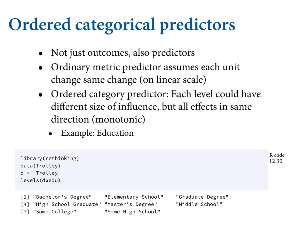 Ordered categorical predictors • Not just outco...