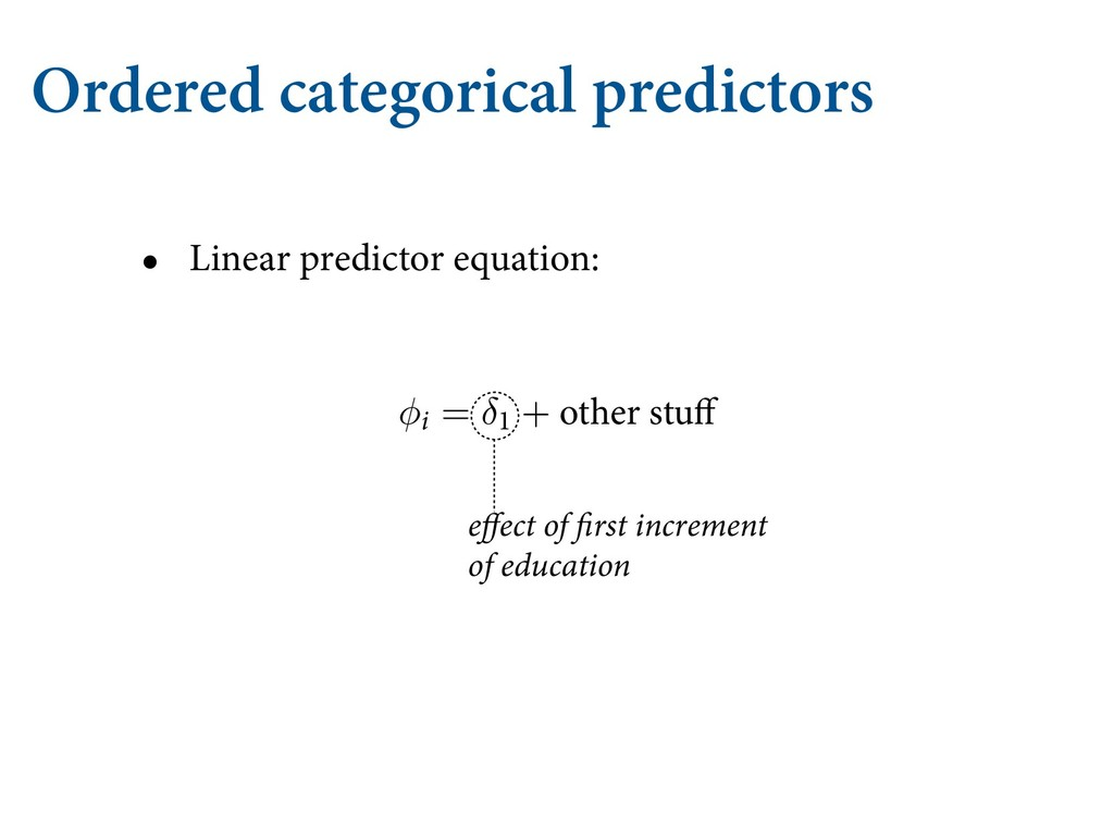 Ordered categorical predictors • Linear predict...