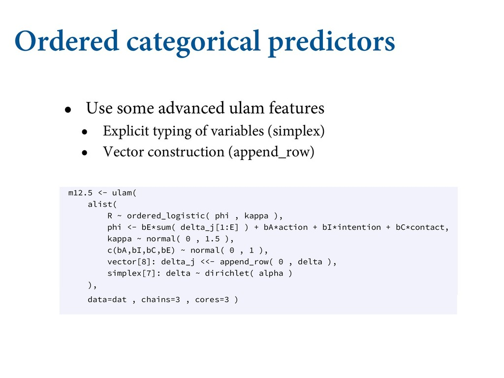 Ordered categorical predictors • Use some advan...