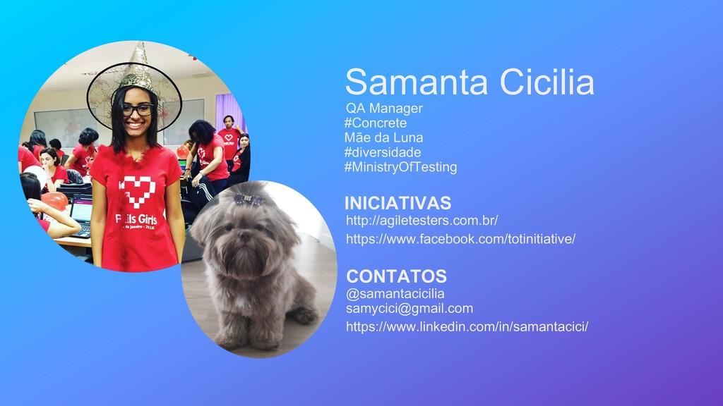Samanta Cicilia QA Manager #Concrete Mãe da Lun...