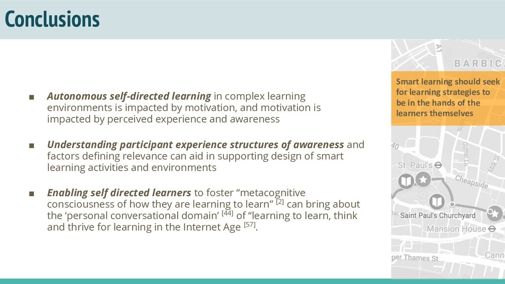 Conclusions ■ Autonomous self-directed learning...