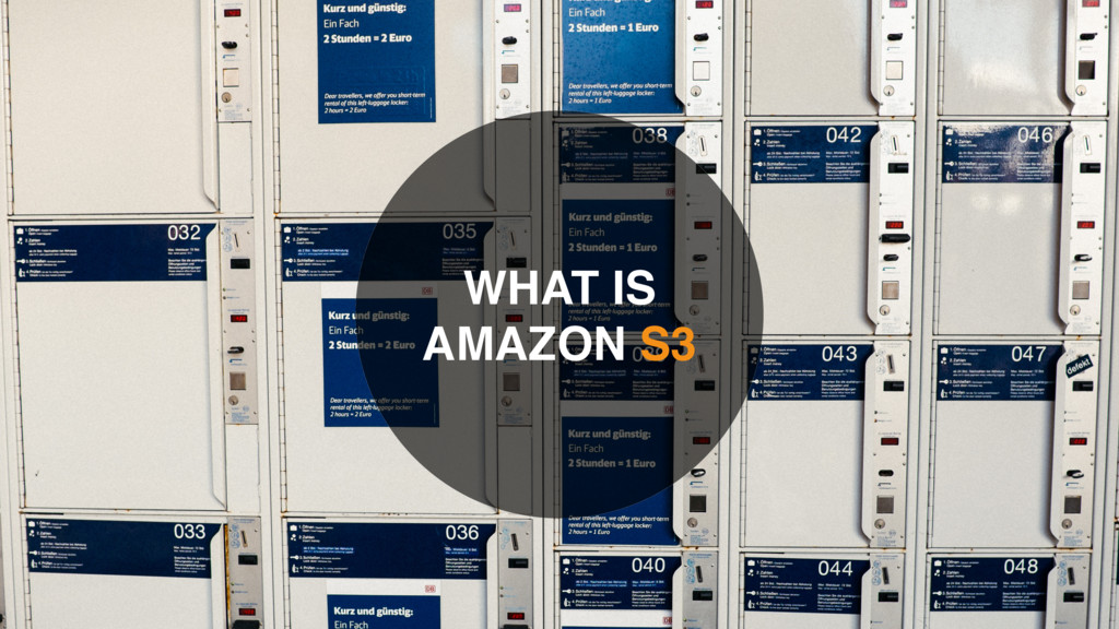 WHAT IS AMAZON S3