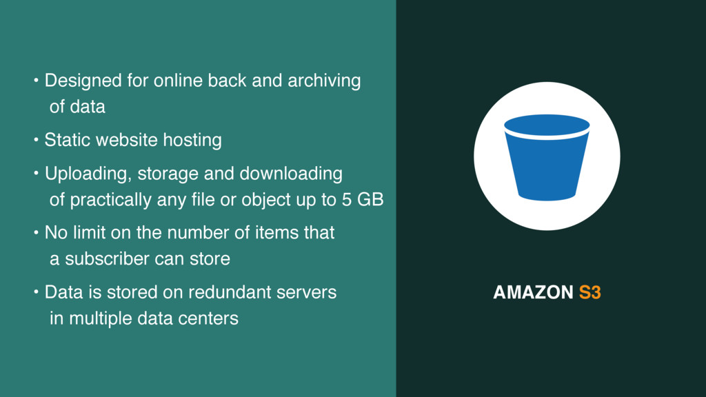 AMAZON S3 • Designed for online back and archiv...