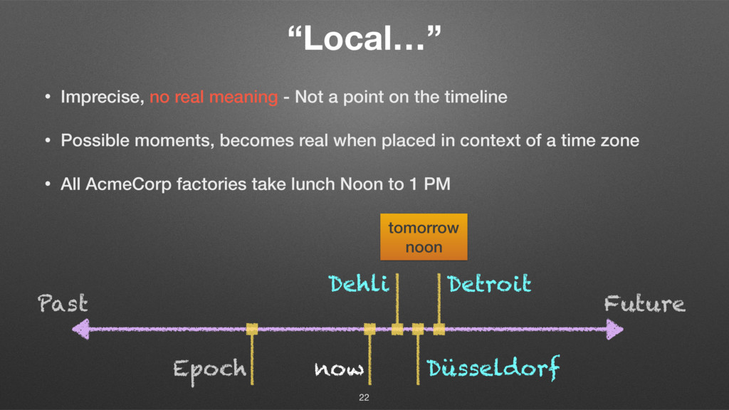 """""""Local…"""" • Imprecise, no real meaning - Not a p..."""