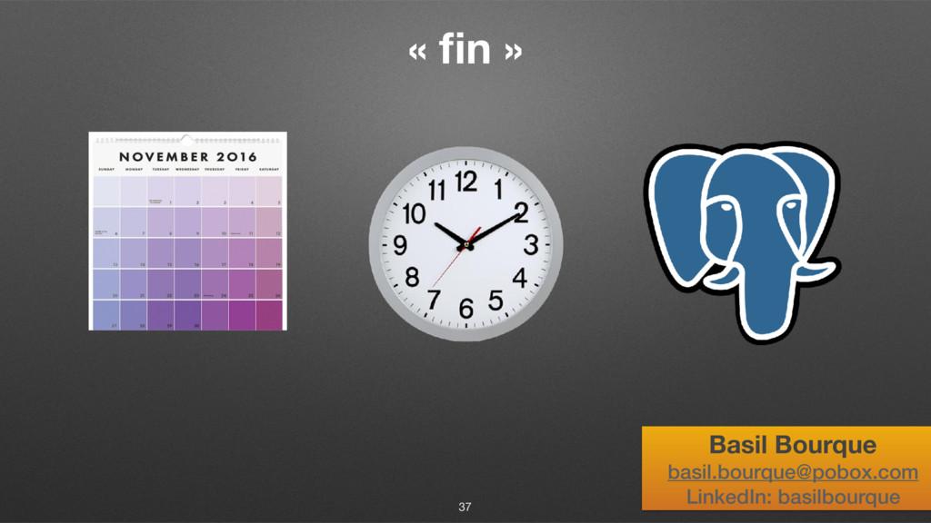 « fin » 37 Basil Bourque basil.bourque@pobox.com...