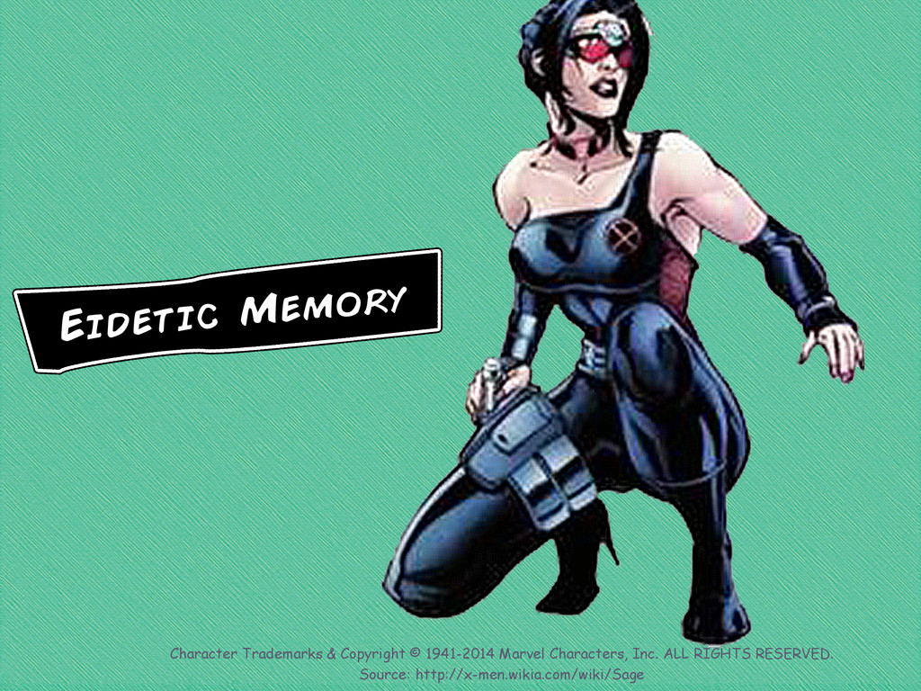 Eidetic Memory Character Trademarks & Copyright...
