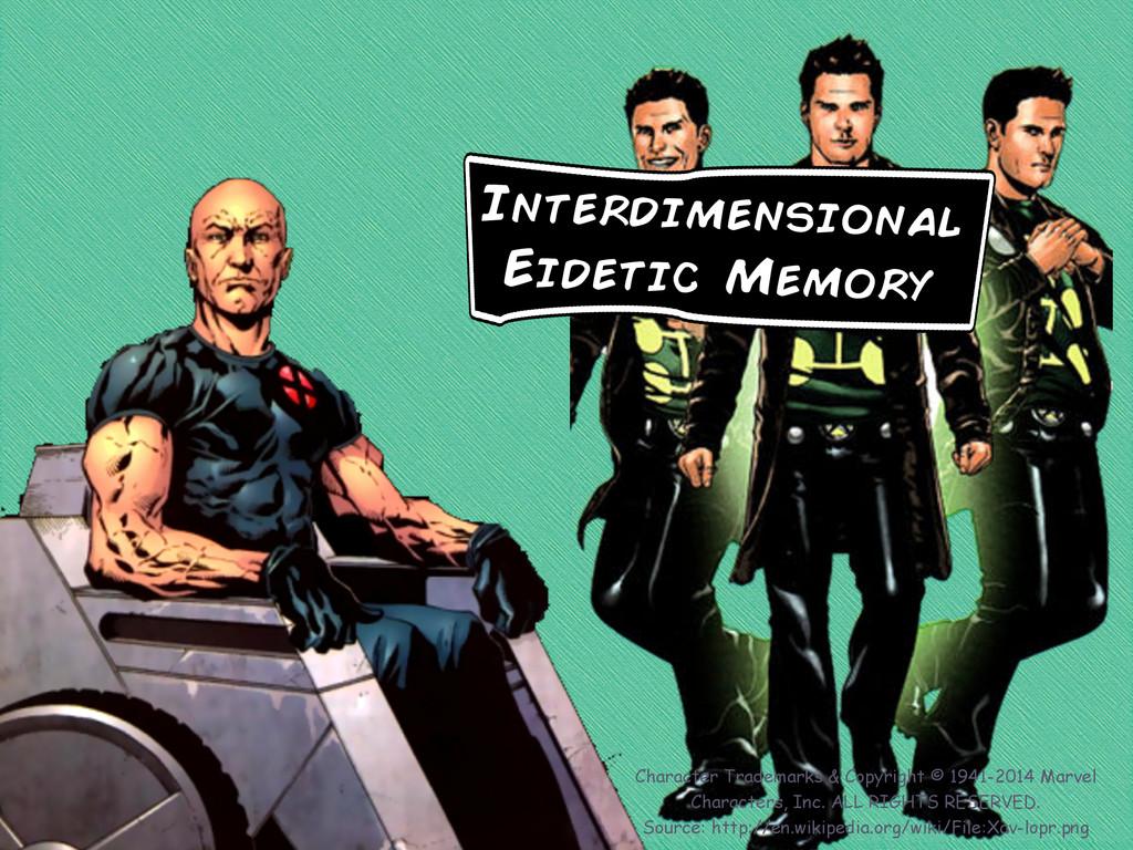 Interdimensional Eidetic Memory Character Trade...