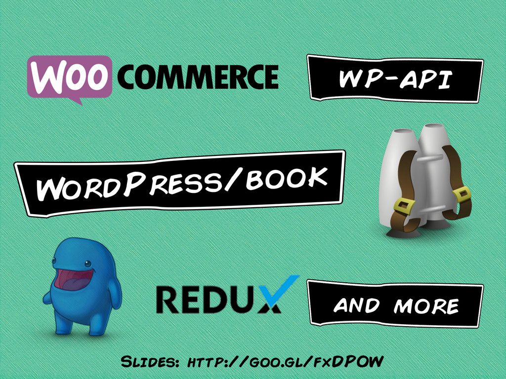 WP-API W ordPress/book and more Slides: http://...