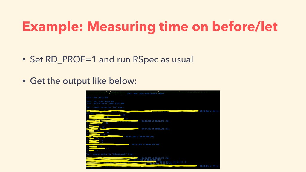 Example: Measuring time on before/let • Set RD_...