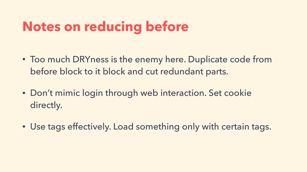 Notes on reducing before • Too much DRYness is ...