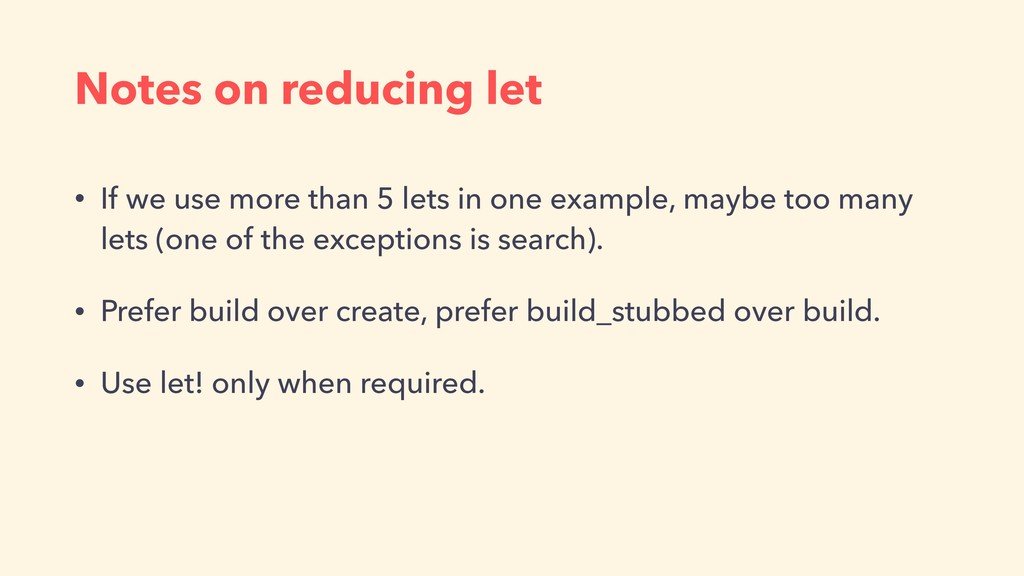 Notes on reducing let • If we use more than 5 l...