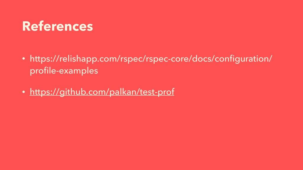 References • https://relishapp.com/rspec/rspec-...