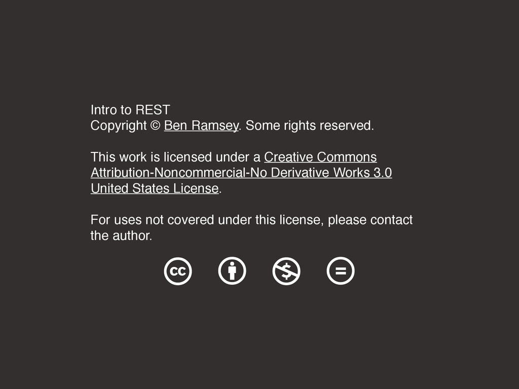 Intro to REST Copyright © Ben Ramsey. Some righ...