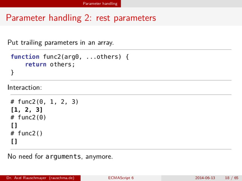 Parameter handling Parameter handling 2: rest p...