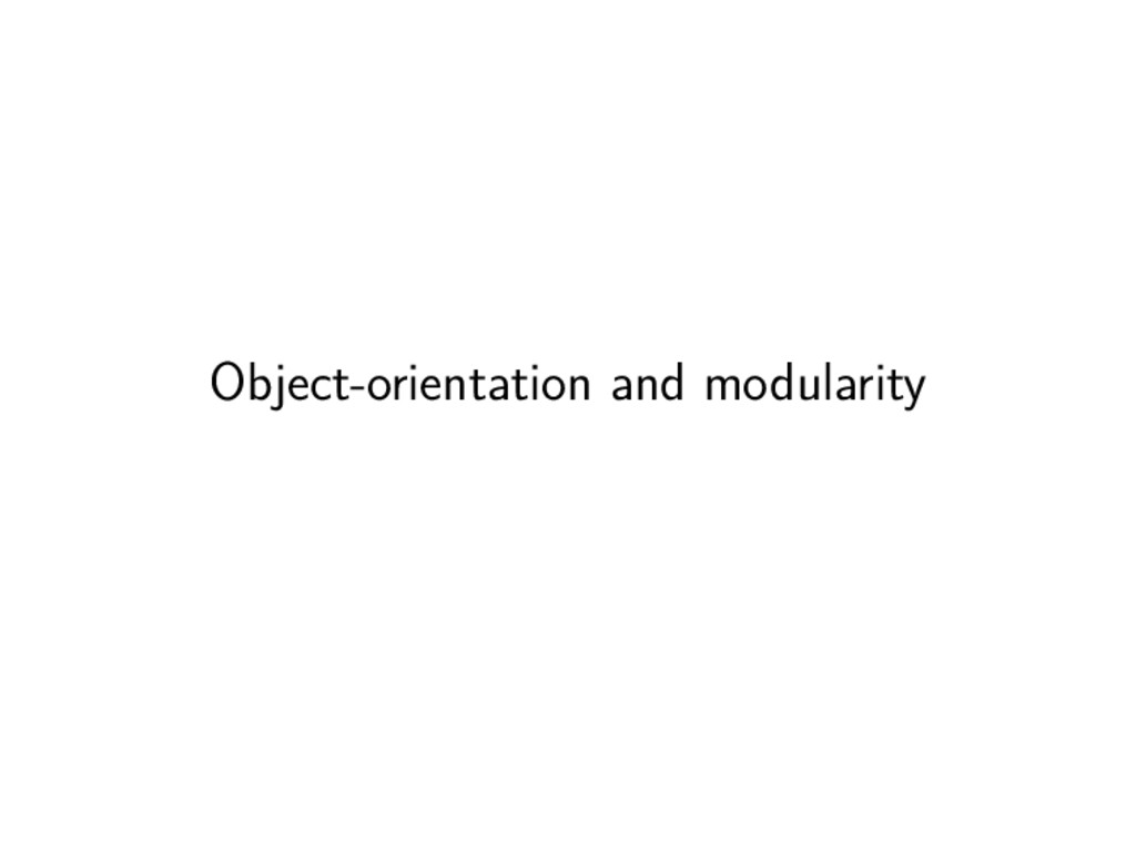 Object-orientation and modularity