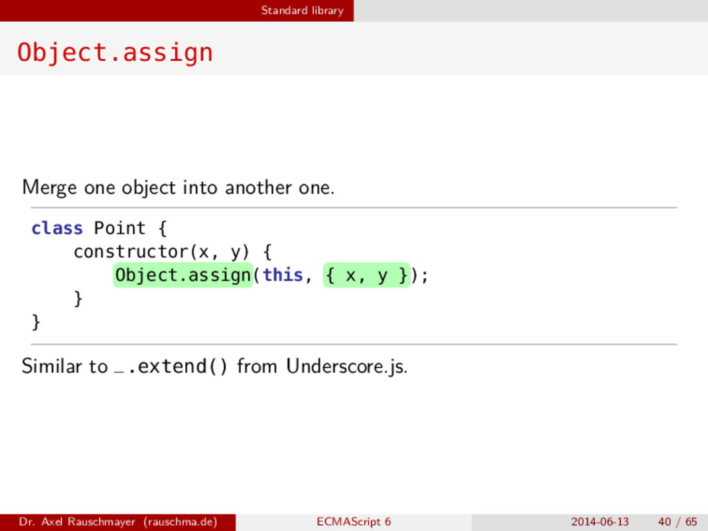 Standard library Object.assign Merge one object...
