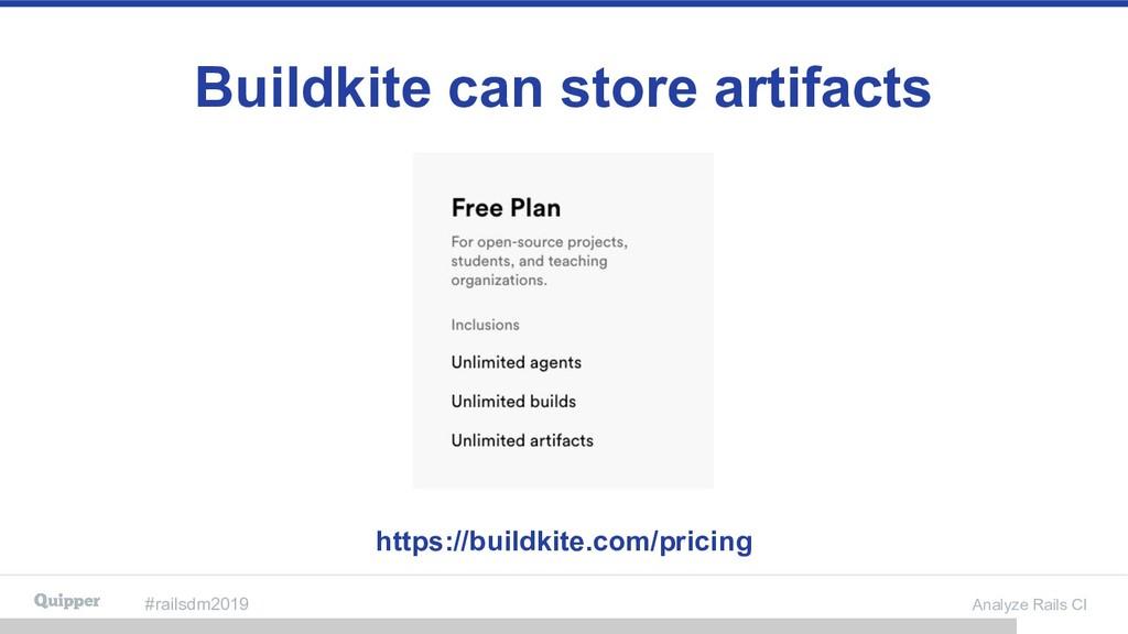 #railsdm2019 Analyze Rails CI Buildkite can sto...
